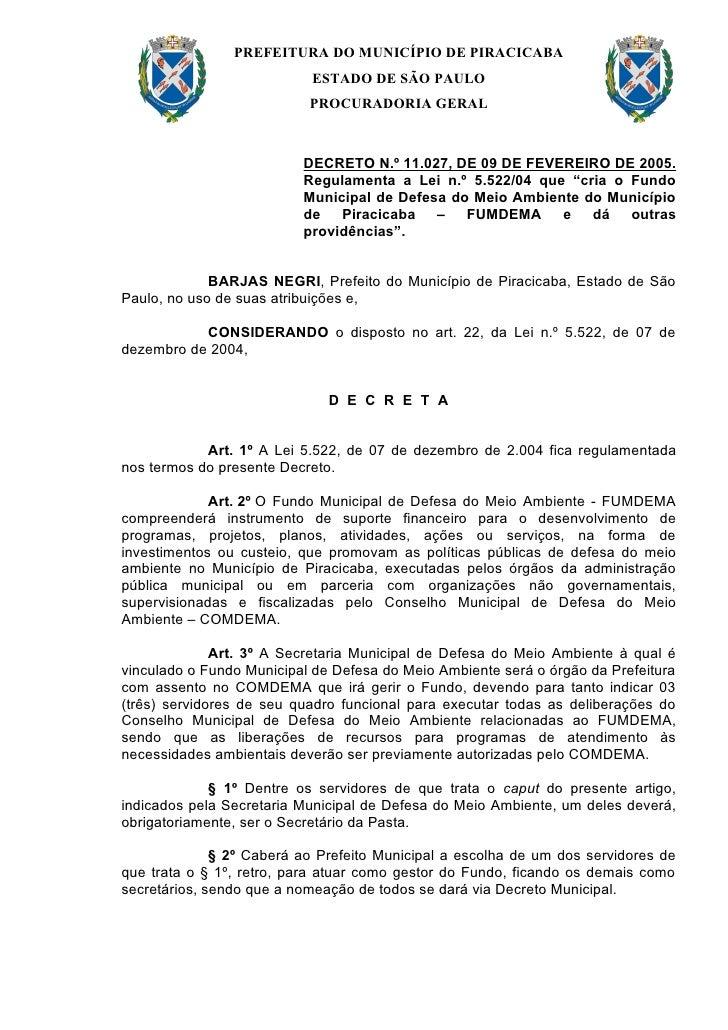 PREFEITURA DO MUNICÍPIO DE PIRACICABA                            ESTADO DE SÃO PAULO                            PROCURADOR...