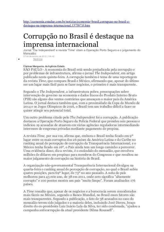 http://economia.estadao.com.br/noticias/economia+brasil,corrupcao-no-brasil-e-    destaque-na-imprensa-internacional,13738...