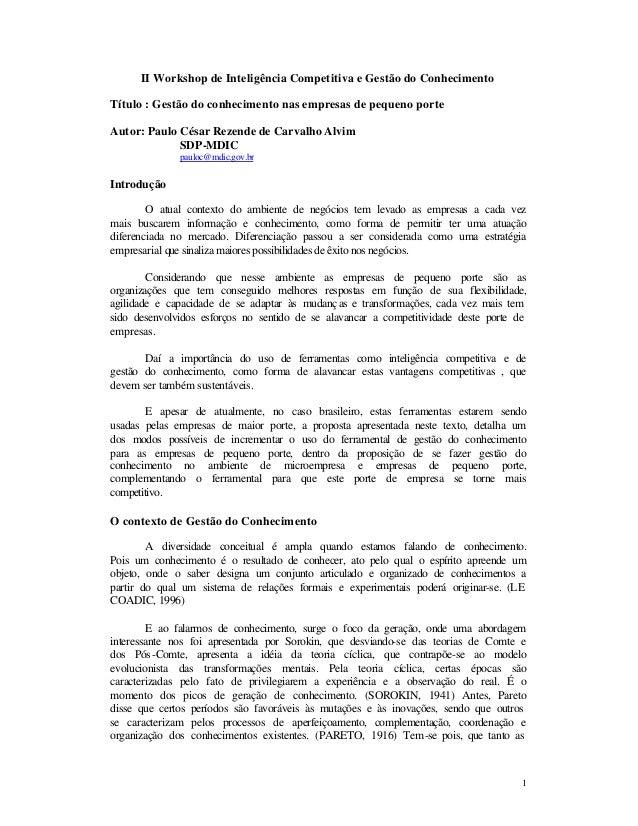 II Workshop de Inteligência Competitiva e Gestão do Conhecimento Título : Gestão do conhecimento nas empresas de pequeno p...