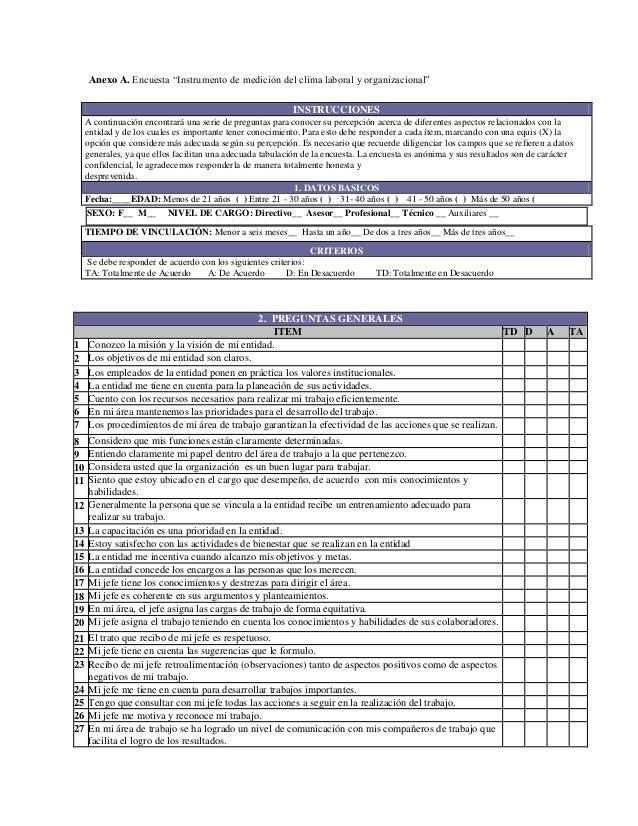 """Anexo A. Encuesta """"Instrumento de medición del clima laboral y organizacional"""" INSTRUCCIONES A continuación encontrará una..."""