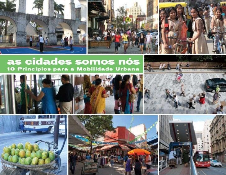 10 Princípios para a Mobilidade Urbana