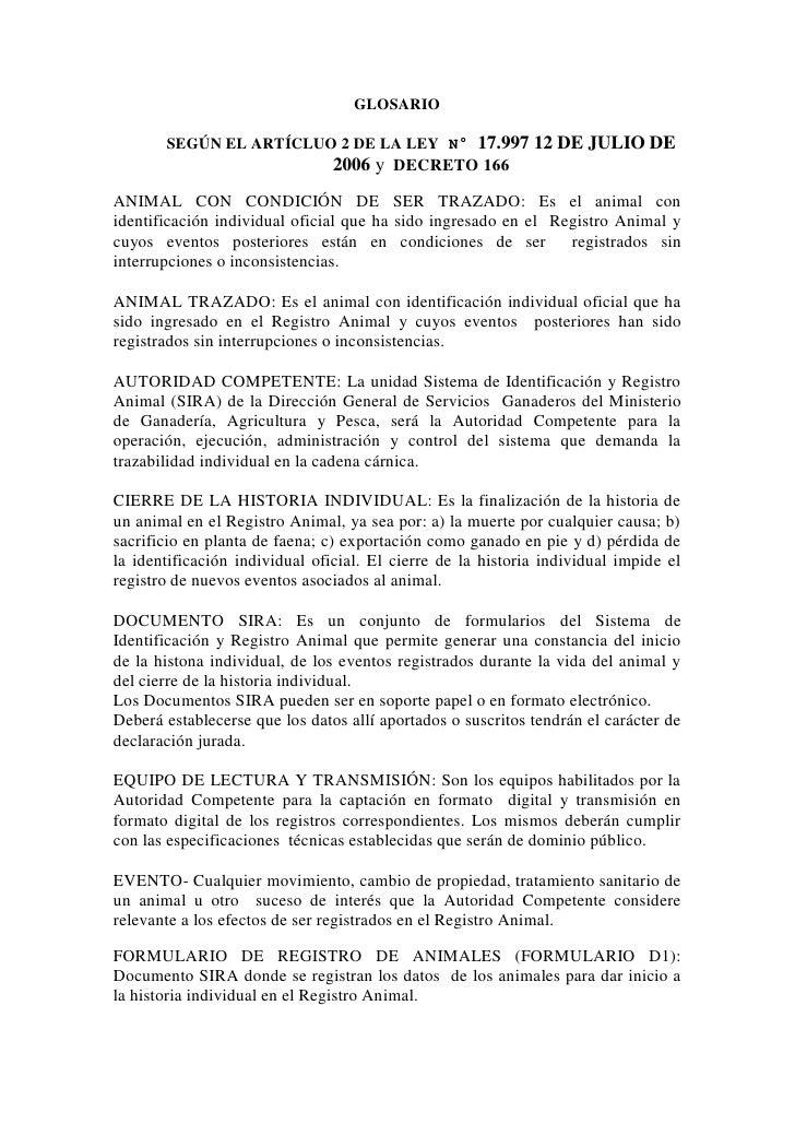 GLOSARIO       SEGÚN EL ARTÍCLUO 2 DE LA LEY N° 17.997 12 DE JULIO DE                                2006 y DECRETO 166ANI...