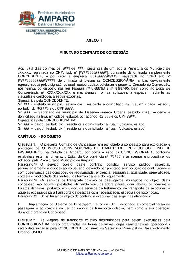 MUNICÍPIO DE AMPARO / SP - Processo nº 1315/14  licitacoes@amparo.sp.gov.br  1  ANEXO II MINUTA DO CONTRATO DE CONCESSÃO A...