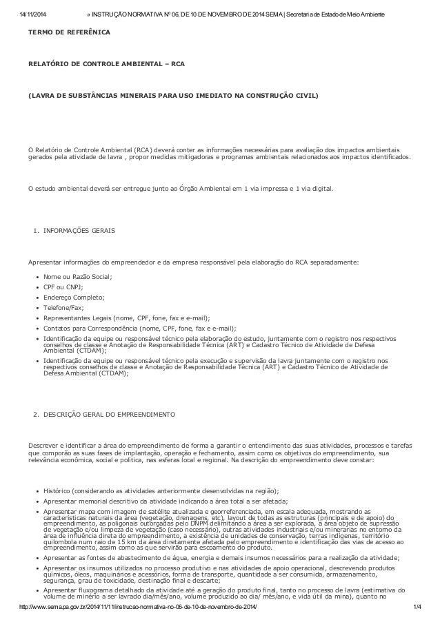 14/11/2014 » INSTRUÇÃO NORMATIVA Nº 06, DE 10 DE NOVEMBRO DE 2014 SEMA | Secretaria de Estado de Meio Ambiente http://www....