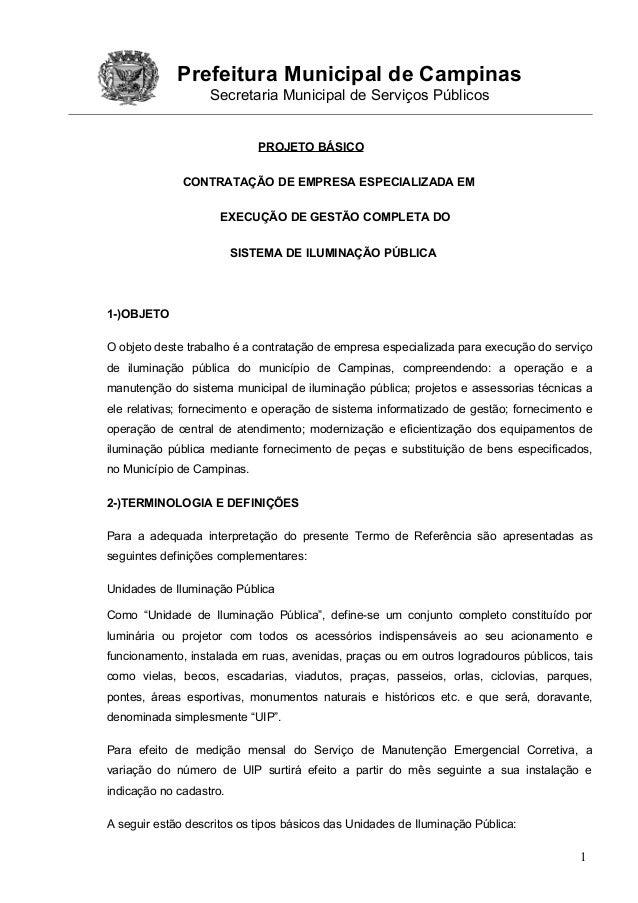 Prefeitura Municipal de Campinas Secretaria Municipal de Serviços Públicos PROJETO BÁSICO CONTRATAÇÃO DE EMPRESA ESPECIALI...
