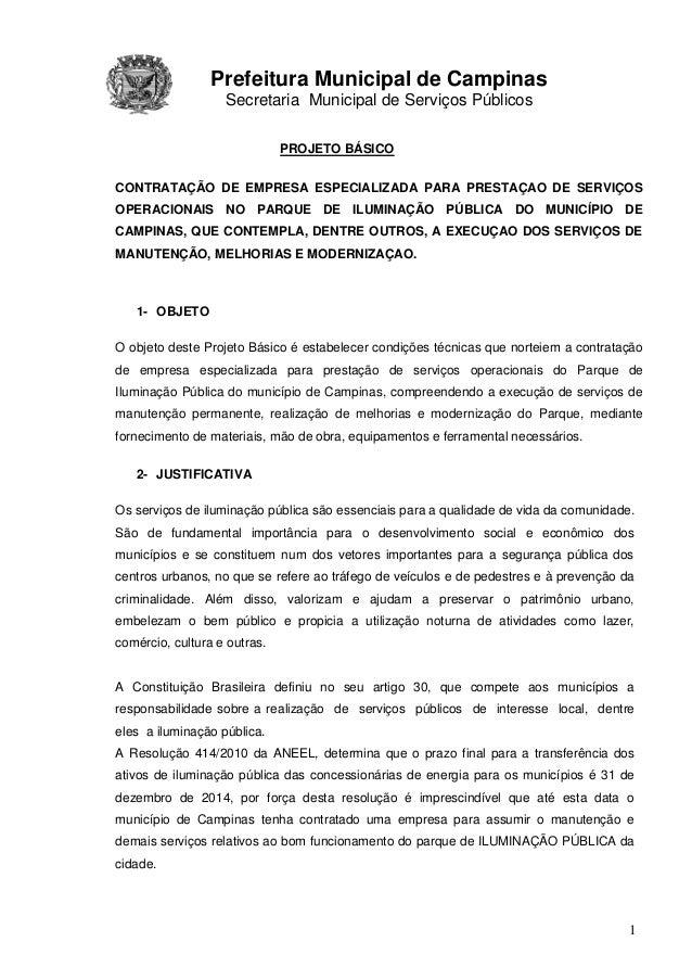 Prefeitura Municipal de Campinas Secretaria Municipal de Serviços Públicos 1 PROJETO BÁSICO CONTRATAÇÃO DE EMPRESA ESPECIA...