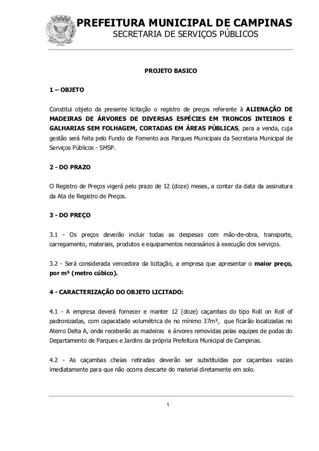 PREFEITURA MUNICIPAL DE CAMPINAS SECRETARIA DE SERVIÇOS PÚBLICOS 1 PROJETO BASICO 1 – OBJETO Constitui objeto da presente ...