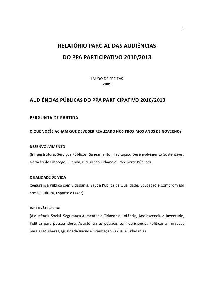 1                      RELATÓRIOPARCIALDASAUDIÊNCIAS                      DOPPAPARTICIPATIVO2010/2013            ...