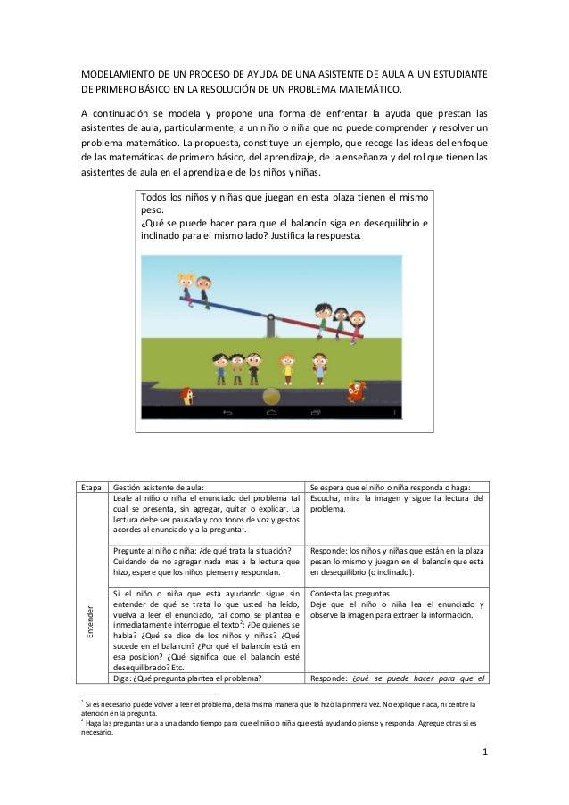 1 MODELAMIENTO DE UN PROCESO DE AYUDA DE UNA ASISTENTE DE AULA A UN ESTUDIANTE DE PRIMERO BÁSICO EN LA RESOLUCIÓN DE UN PR...