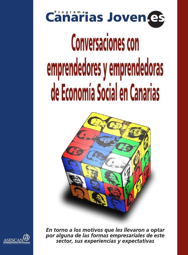 Conversaciones con emprendedores y emprendedoras  de Economía Social en Canarias