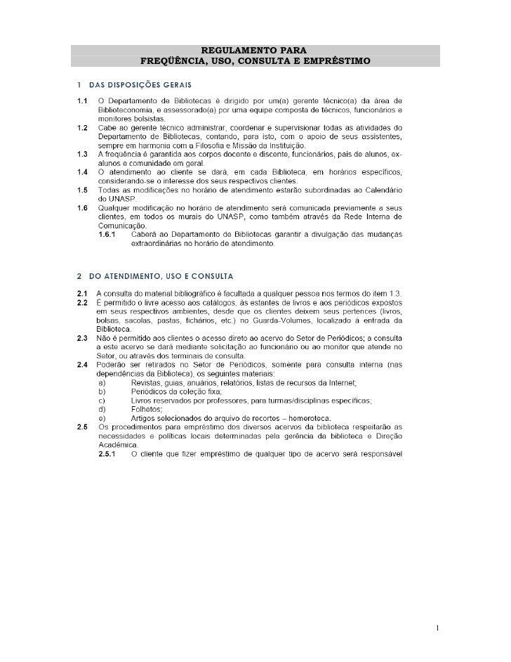 REGULAMENTO PARAFREQÜÊNCIA, USO, CONSULTA E EMPRÉSTIMO                                         1