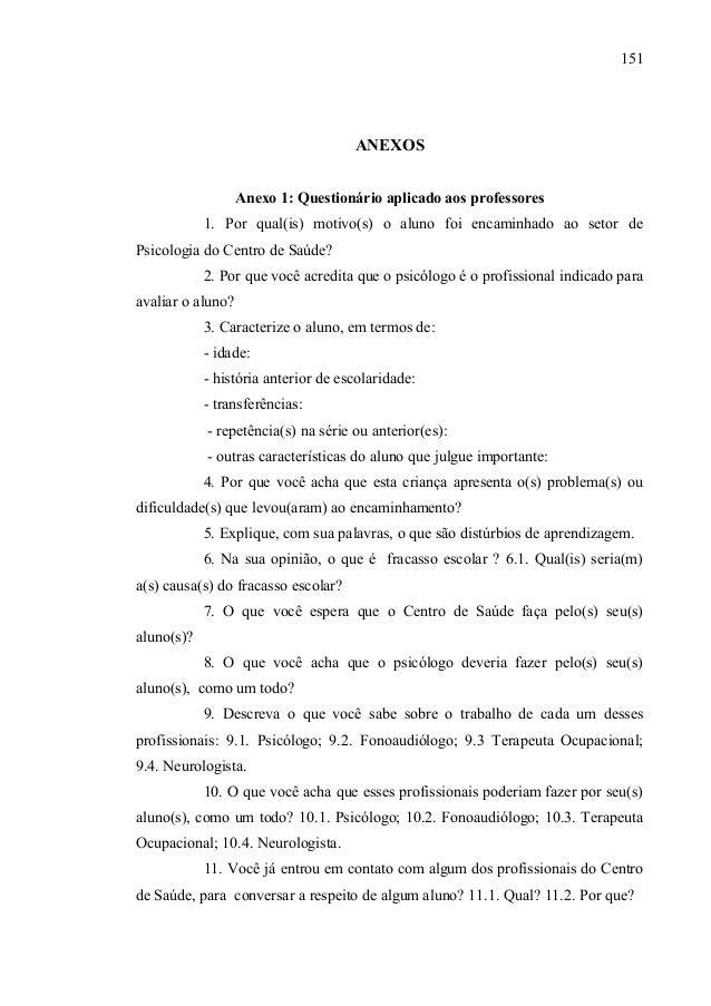 151                                     ANEXOS                   Anexo 1: Questionário aplicado aos professores           ...