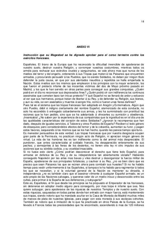 18  ANEXO VI Instrucción que su Magestad se ha dignado aprobar para el corso terrestre contra los exércitos franceses. Esp...