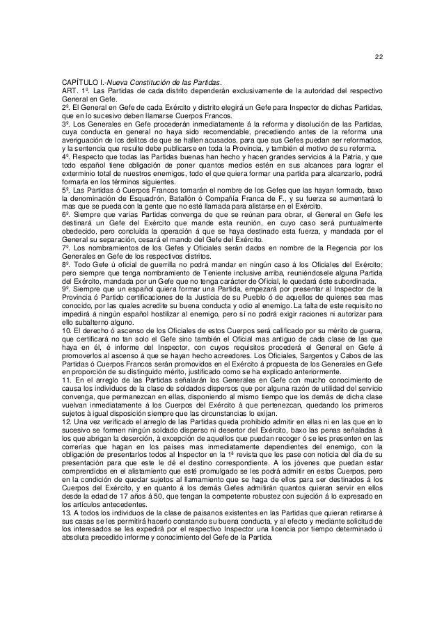 22  CAPÍTULO I.-Nueva Constitución de las Partidas. ART. 1º. Las Partidas de cada distrito dependerán exclusivamente de la...