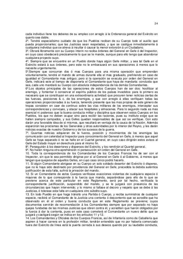24  cada individuo llene los deberes de su empleo con arreglo à la Ordenanza general del Exército en quanto sea dable. 2º....
