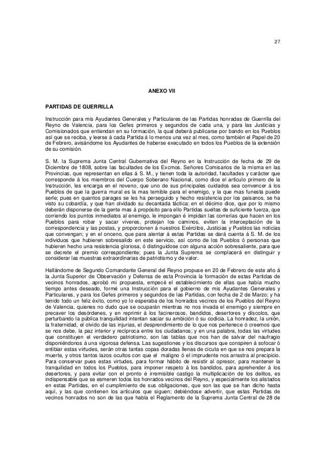 27  ANEXO VII PARTIDAS DE GUERRILLA Instrucción para mis Ayudantes Generales y Particulares de las Partidas honradas de Gu...