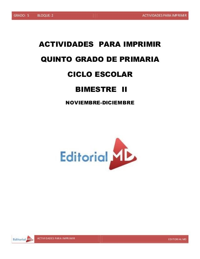 GRADO: 5 BLOQUE: 2 ACTIVIDADESPARA IMPRIMIR ACTIVIDADES PARA IMPRIMIR EDITORIAL MD ACTIVIDADES PARA IMPRIMIR QUINTO GRADO ...