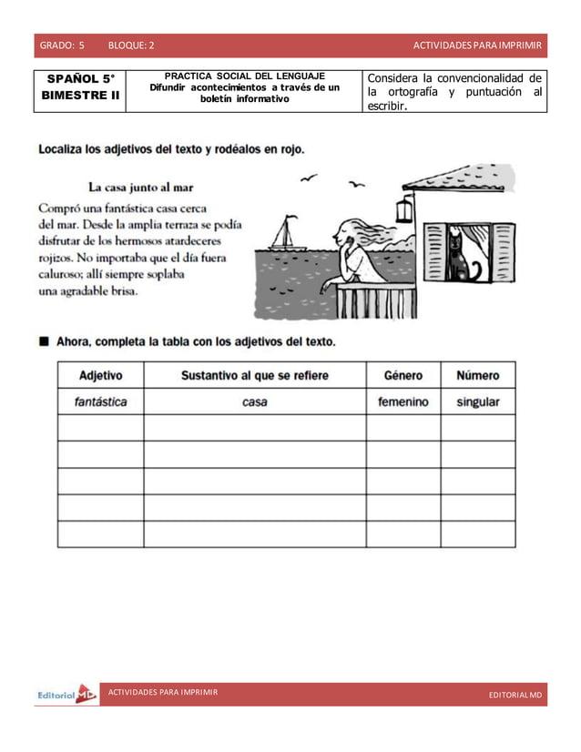 GRADO: 5 BLOQUE: 2 ACTIVIDADESPARA IMPRIMIR ACTIVIDADES PARA IMPRIMIR EDITORIAL MD SPAÑOL 5° BIMESTRE II PRACTICA SOCIAL D...