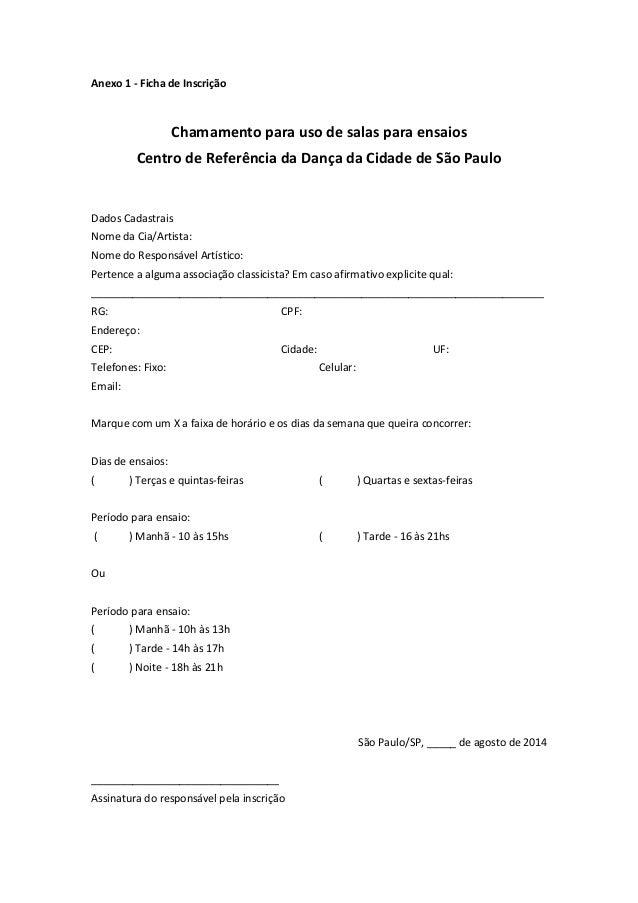 Anexo 1 - Ficha de Inscrição Chamamento para uso de salas para ensaios Centro de Referência da Dança da Cidade de São Paul...