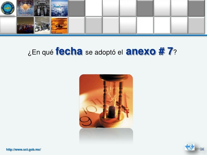 ¿En qué fecha se adoptó el   anexo # 7?http://www.sct.gob.mx/