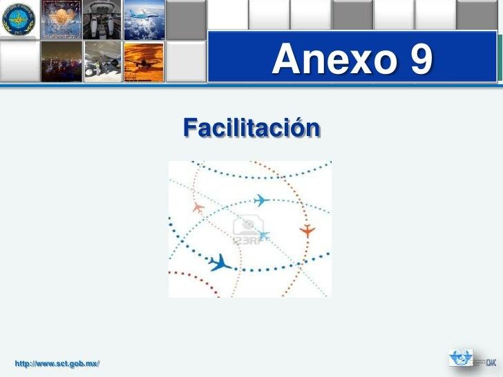 Anexo 9                         Facilitaciónhttp://www.sct.gob.mx/
