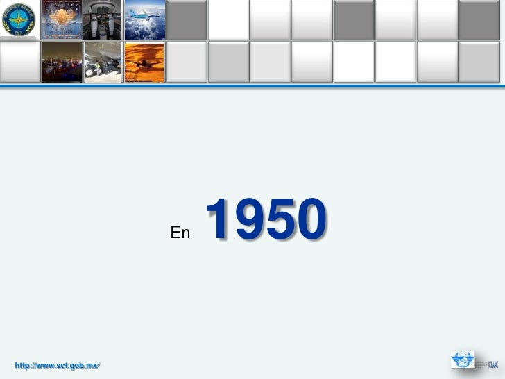 En   1950http://www.sct.gob.mx/