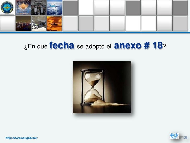 ¿En qué fecha se adoptó el   anexo # 18?http://www.sct.gob.mx/