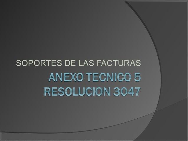 SOPORTES DE LAS FACTURAS