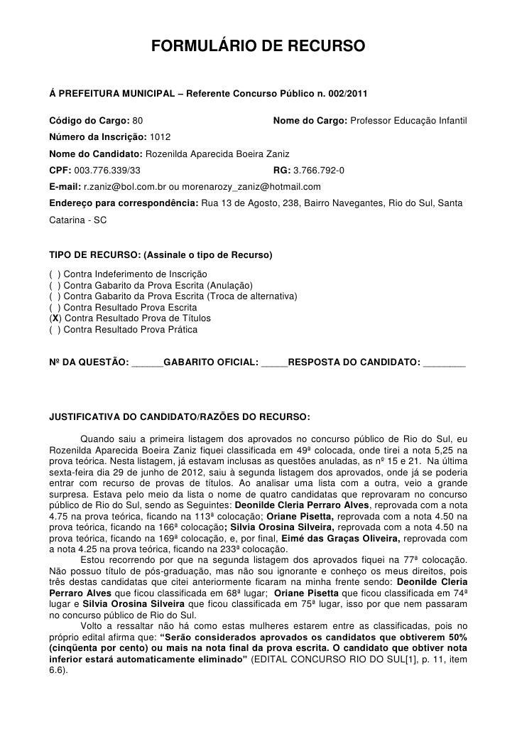 FORMULÁRIO DE RECURSOÁ PREFEITURA MUNICIPAL – Referente Concurso Público n. 002/2011Código do Cargo: 80                   ...
