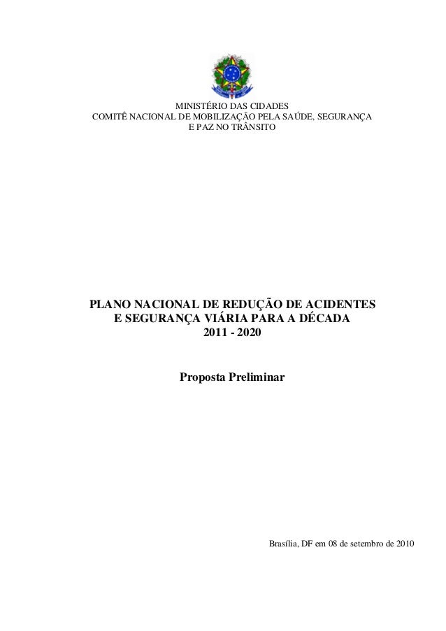 MINISTÉRIO DAS CIDADES COMITÊ NACIONAL DE MOBILIZAÇÃO PELA SAÚDE, SEGURANÇA E PAZ NO TRÂNSITO  PLANO NACIONAL DE REDUÇÃO D...