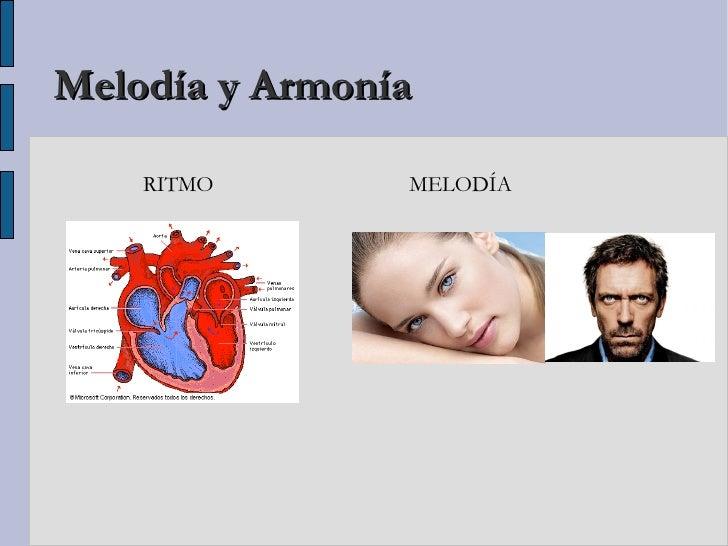 Melodía y Armonía    RITMO       MELODÍA