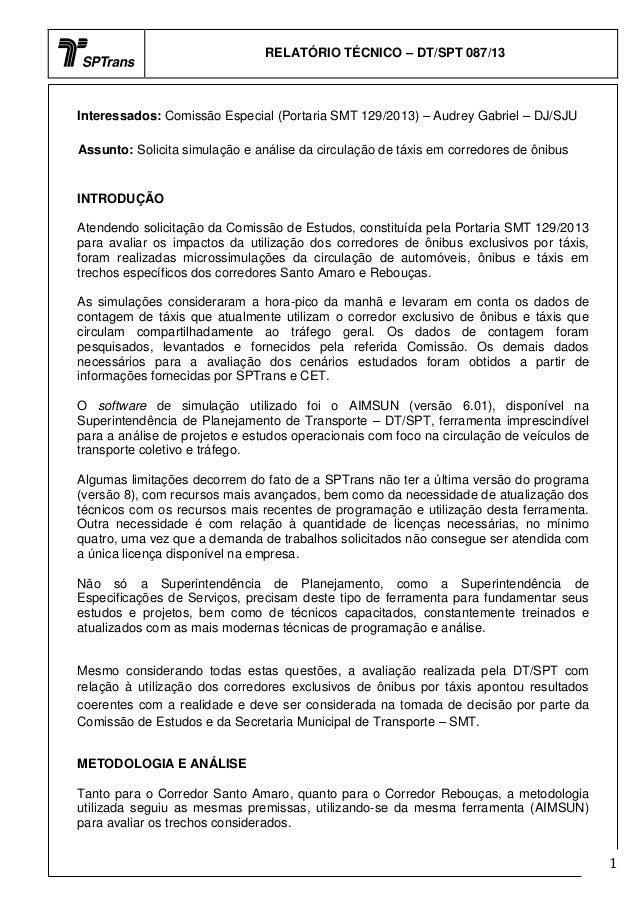 RELATÓRIO TÉCNICO – DT/SPT 087/13  Interessados: Comissão Especial (Portaria SMT 129/2013) – Audrey Gabriel – DJ/SJU Assun...