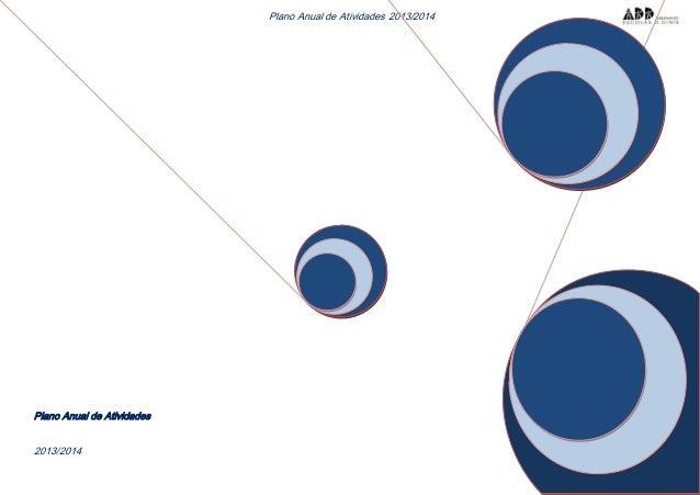 1 Plano Anual de Atividades 2013/2014 Plano Anual de Atividades 2013/2014