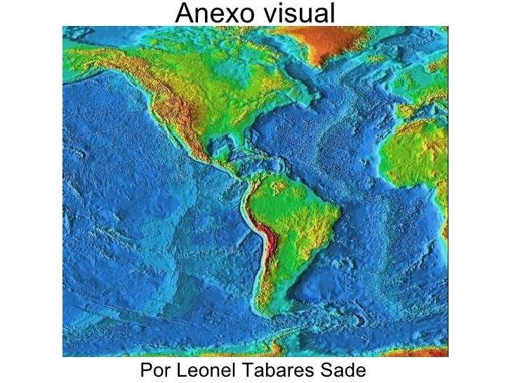 Anexo visual     Por Leonel Tabares Sade
