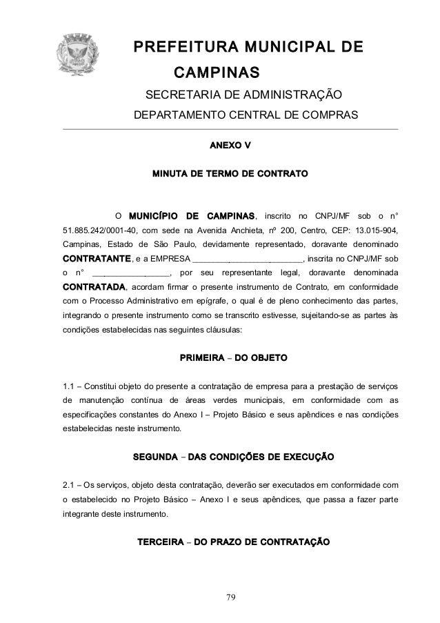 PREFEITURA MUNICIPAL DE CAMPINAS SECRETARIA DE ADMINISTRAÇÃO DEPARTAMENTO CENTRAL DE COMPRAS ANEXO V MINUTA DE TERMO DE CO...