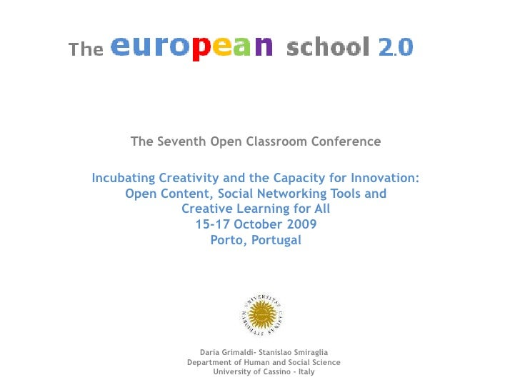 The Seventh Open ClassroomConference<br />IncubatingCreativity and the Capacity for Innovation:Open Content, Social Networ...