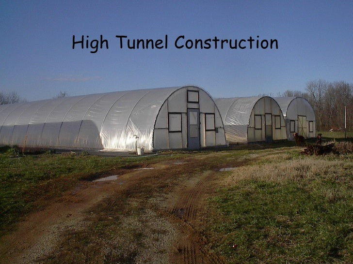 High Tunnel Construction