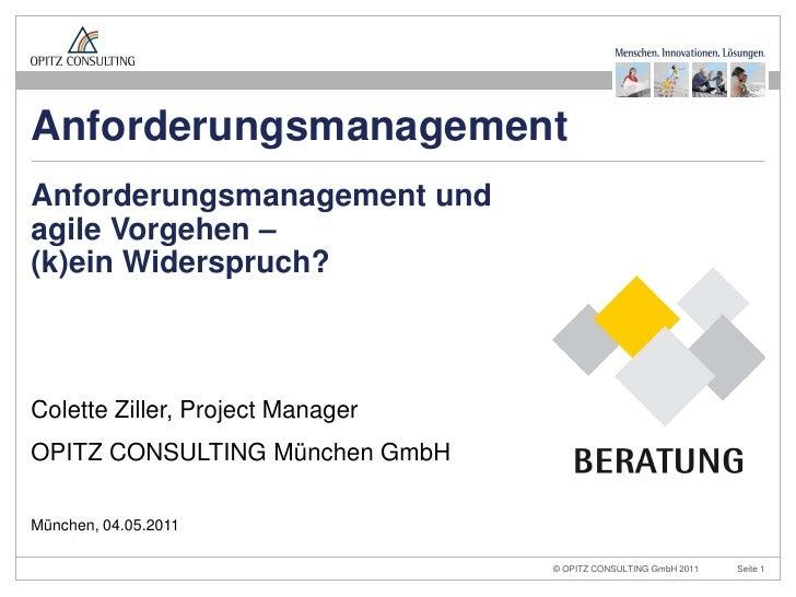 Anforderungsmanagement und agile Vorgehen - OPITZ CONSULTING - Colette Ziller