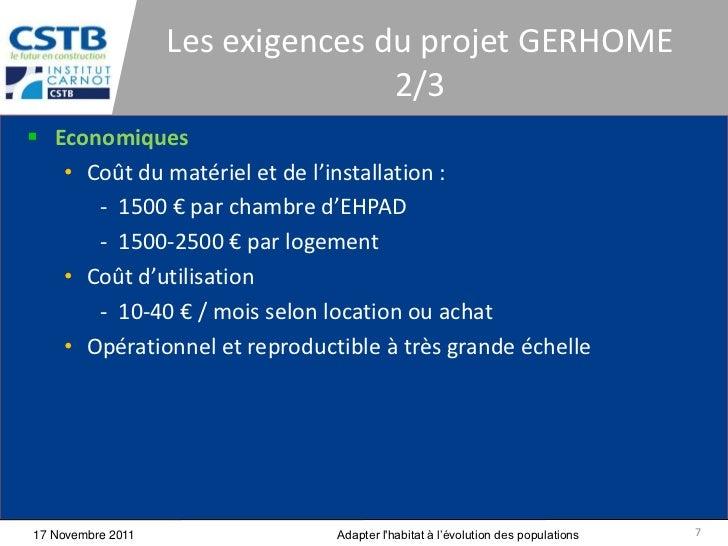 Les exigences du projet GERHOME                                  2/3 Economiques   • Coût du matériel et de l'installatio...