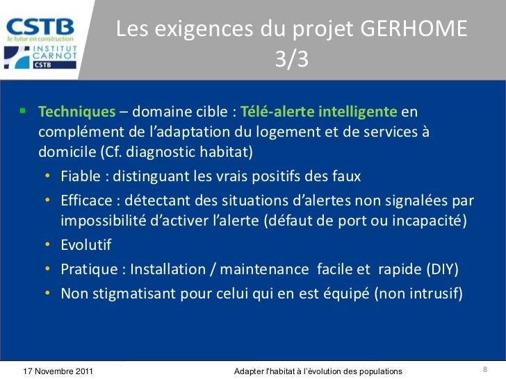 Les exigences du projet GERHOME                                  3/3 Techniques – domaine cible : Télé-alerte intelligent...