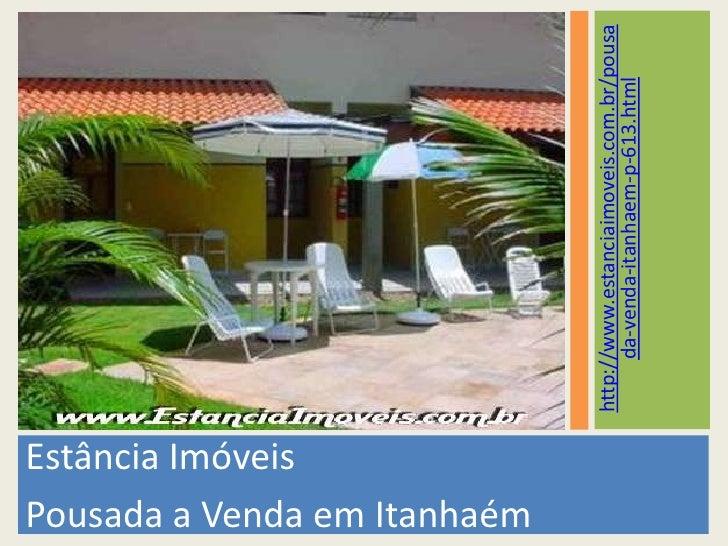 Estância Imóveis<br />Pousada a Venda em Itanhaém<br />http://www.estanciaimoveis.com.br/pousada-venda-itanhaem-p-613.html...