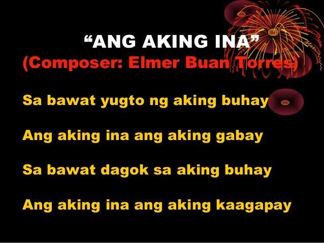 """""""ANG AKING INA"""" (Composer: Elmer Buan Torres) Sa bawat yugto ng aking buhay Ang aking ina ang aking gabay Sa bawat dagok s..."""