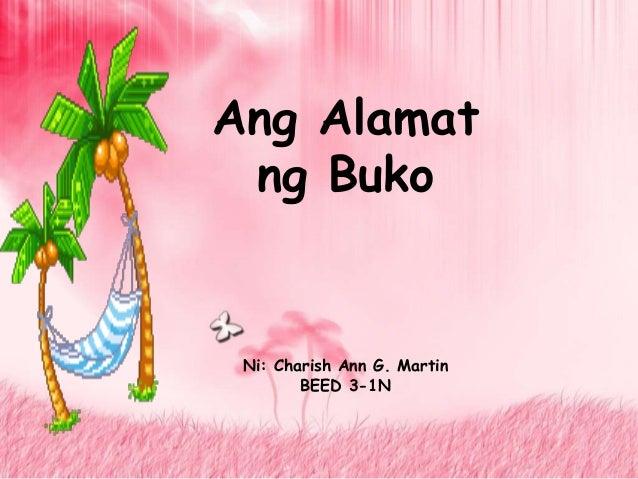 Ang Alamatng BukoNi: Charish Ann G. MartinBEED 3-1N