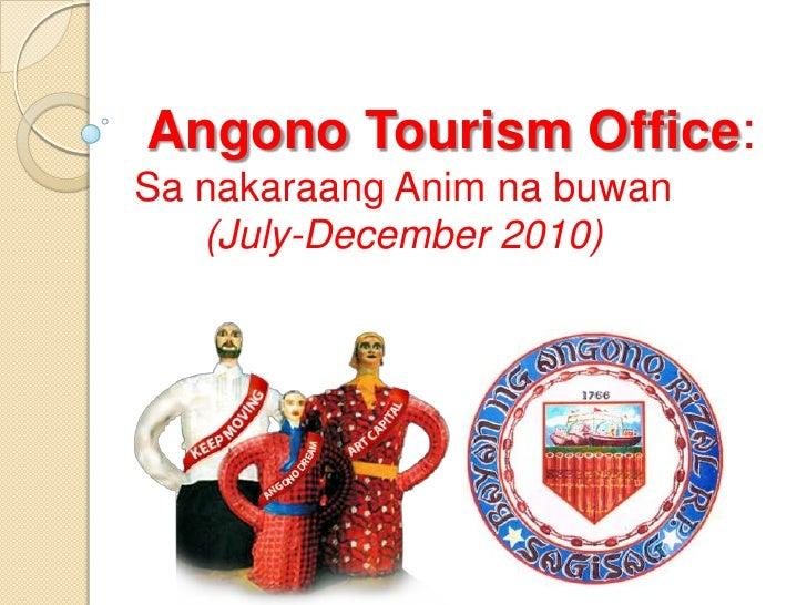 Angono Tourism Office: Sa nakaraangAnimnabuwan(July-December 2010)<br />