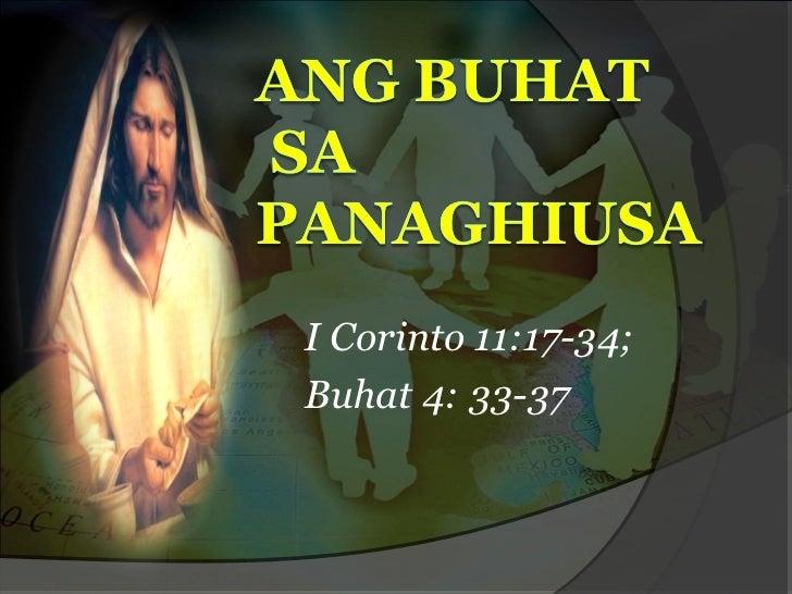 I Corinto 11:17-34;Buhat 4: 33-37