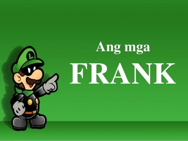 Ang mga FRANK