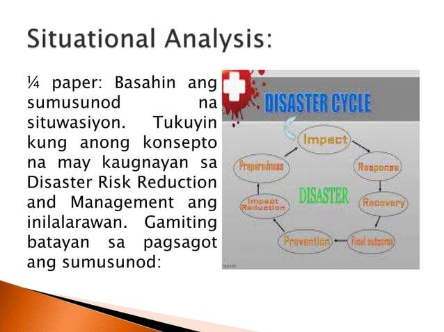  proseso sa pagbuo ng isang disaster management plan ay produkto ng pagkakaisa at pagtutulungan ng iba't ibang sektor ng ...
