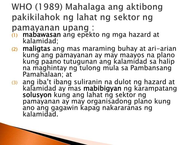  nagsisimula sa mga mamamayan at iba pang sektor ng lipunan ang mga hakbang sa pagtukoy, pag-aanalisa, at paglutas sa mga...