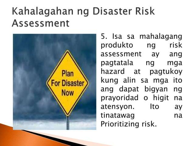 1. Needs Assessment 2. Damage Assessment 3. Loss Assessment