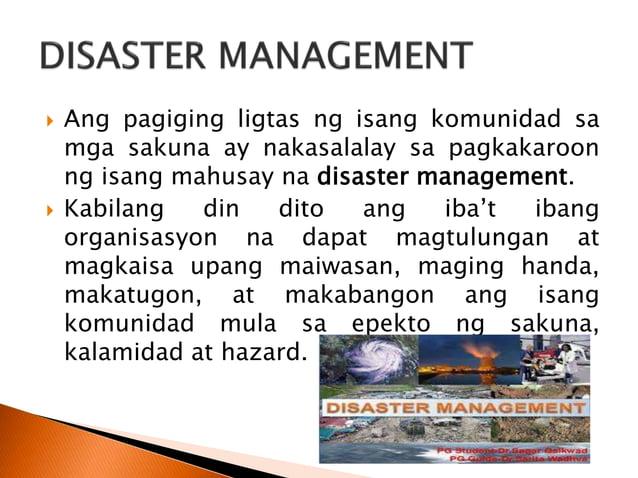  Disaster Risk Management System Analysis: A guide book nina Baas at mga kasama (2008). 1. Hazard –mga banta na maaaring ...
